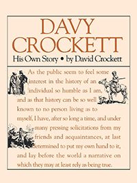 Davy Crockett: His Own Story