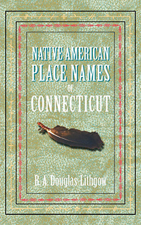 Native American Place Names of Connecticut