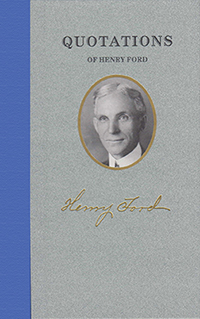 Quotations of Henry Ford