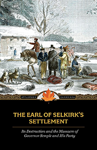 The Earl of Selkirk's Settlement