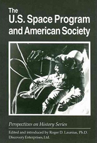 The U.S. Space Program and American Society