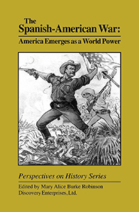 The Spanish-American War: America Emerges as a World Power