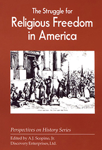 The Struggle for Religious Freedom in America