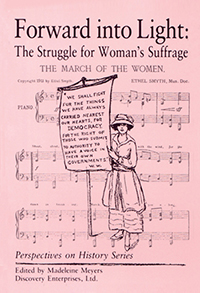 Forward into Light: The Struggle for Woman's Suffrage
