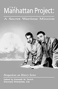 The Manhattan Project: A Secret Wartime Mission