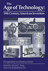 The Age of Technology: 19th Century American Inventors
