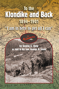 To the Klondike and Back (1894-1901)