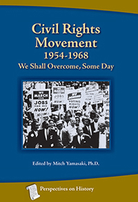 Civil Rights Movement 1954-1968: We Shall Overcome, Some Day