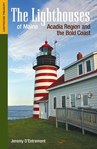 The Lighthouses of Maine: Acadia Region and the Bold Coast