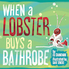 When a Lobster Buys a Bathrobe