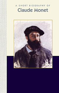 A Short Biography of Claude Monet